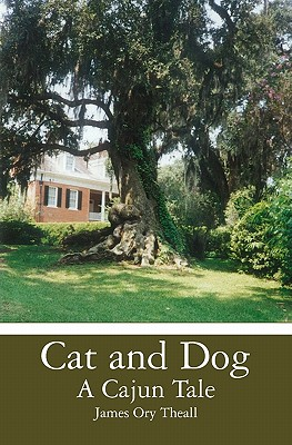 Image for Cat and Dog  A Cajun Tale