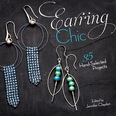 Image for Earring Chic: 35 Hand-Selected Projects