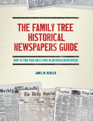 Image for The Family Tree Historical Newspapers Guide