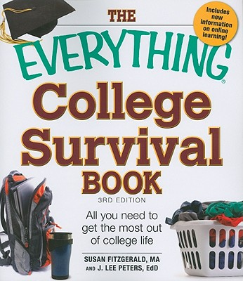 Image for The Everything College Survival Book: All you need to get the most out of college life (Everything Series)
