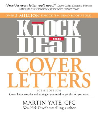 Image for Knock 'em Dead Cover Letters: Cover letter samples and strategies you need to get the job you want (Cover Letters That Knock 'em Dead)