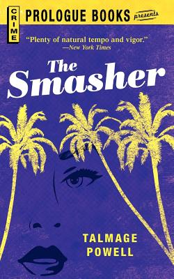 The SMASHER, Powell, Talmage
