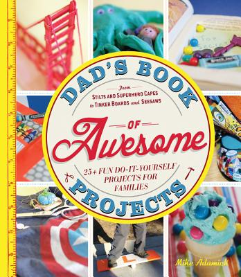 Image for DAD's BOOK OF AWESOME PROJECTS