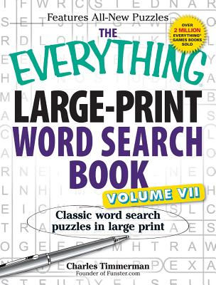 EVERYTHING LARGE-PRINT WORD SEARCH BOOK, VOLUME VII, TIMMERMAN, CHARLES