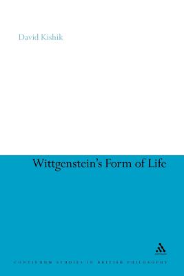 Image for Wittgenstein's Form of Life (Continuum Studies in British Philosophy)
