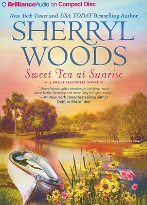 Sweet Tea at Sunrise (Sweet Magnolias), Sherryl Woods
