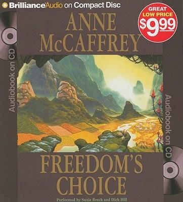 Freedom's Choice (Freedom Series), Anne McCaffrey