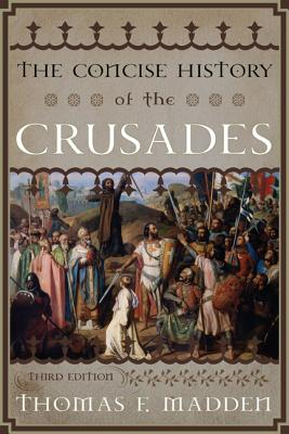 Image for The Concise History of the Crusades (Critical Issues in World and International History)