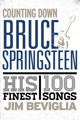 Image for Counting down Bruce Springsteen: His 100 Finest Songs