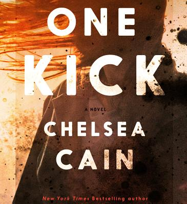 Image for One Kick: A Novel (Kick Lannigan)