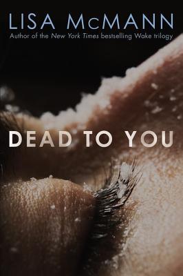 "Dead to You, ""McMann, Lisa"""