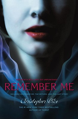 Image for Remember Me: Remember Me; The Return; The Last Story