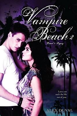 """Vampire Beach 2: Ritual; Legacy, """"Duval, Alex"""""""
