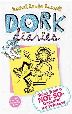 """Dork Diaries 4: Tales from a Not-So-Graceful Ice Princess, """"Russell, Rachel Renee"""""""