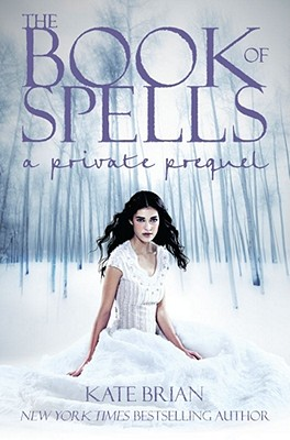 Image for The Book of Spells  A Private Prequel