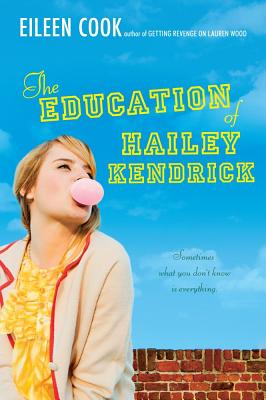 Image for The Education Of Hailey Kendrick