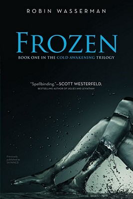 "Frozen (Cold Awakening), ""Wasserman, Robin"""