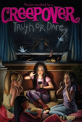 Image for Truth or Dare . . . (You're invited to a Creepover)