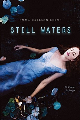 STILL WATERS -- BARGAIN BOOK, BERNE, EMMA CARLSON