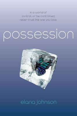 "Possession, ""Johnson, Elana"""