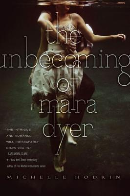 Image for Unbecoming Of Mara Dyer, The