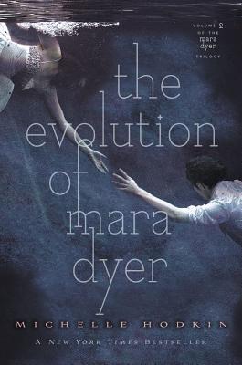 The Evolution of Mara Dyer, Hodkin, Michelle