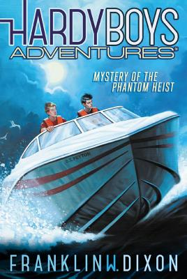 Image for Mystery of the Phantom Heist (Hardy Boys Adventures)