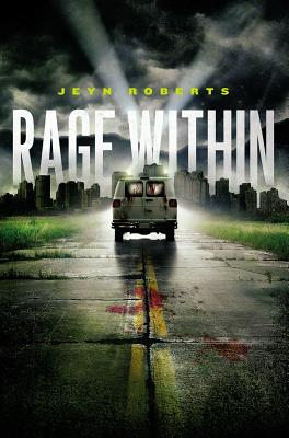 Rage Within (Dark Inside), Roberts, Jeyn