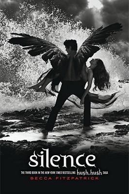 """""""Silence (The Hush, Hush Saga)"""", """"Fitzpatrick, Becca"""""""