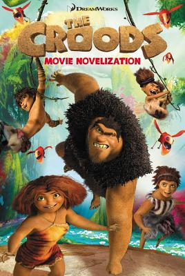 Image for The Croods Movie Novelization