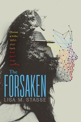 """The Forsaken: The Forsaken Trilogy, """"Stasse, Lisa M."""""""