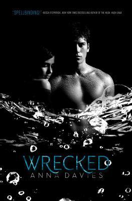 Wrecked, Anna Davies