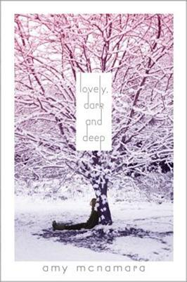 """Lovely, Dark and Deep"", ""McNamara, Amy"""