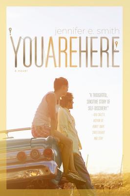 "You Are Here, ""Smith, Jennifer E."""
