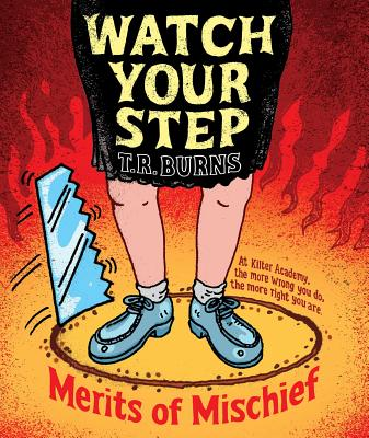 Image for Watch Your Step (Merits of Mischief)