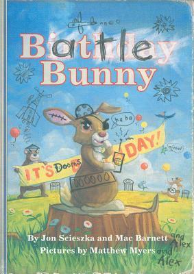 "Battle Bunny, ""Scieszka, Jon, Barnett, Mac"""