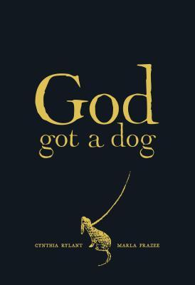 God Got a Dog, Cynthia Rylant