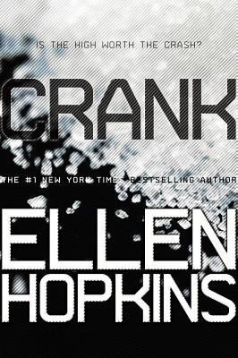 CRANK (CRANK, NO 1), HOPKINS, ELLEN