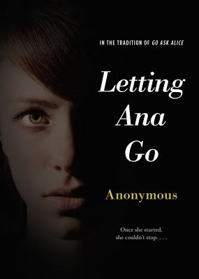 Image for Letting Ana Go