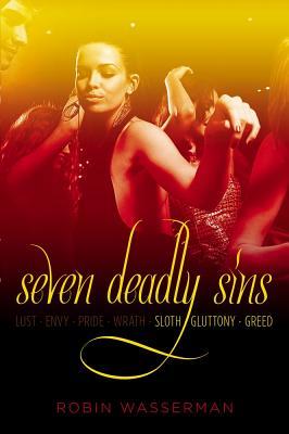 "Seven Deadly Sins Vol. 3: Sloth; Gluttony; Greed (Seven Deadly Sins (Simon Pulse)), ""Wasserman, Robin"""