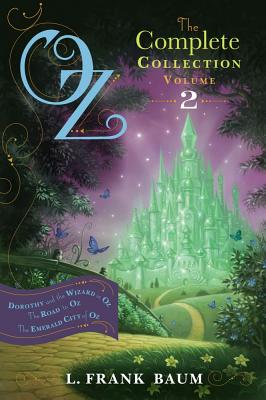 "Image for ""Oz, the Complete Collection, Volume 2: Dorothy and the Wizard in Oz; The Road to Oz; The Emerald City of Oz"""