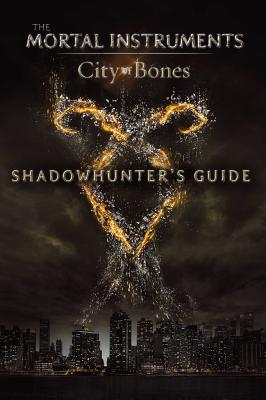Image for Shadowhunter's Guide: City of Bones (The Mortal Instruments)