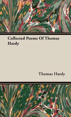 Collected Poems of Thomas Hardy, Hardy, Thomas