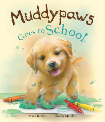Image for Muddypaws Goes to School