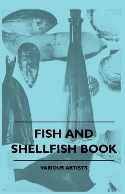 Fish And Shellfish Book, artists, various