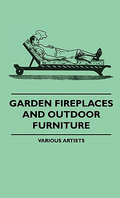 Garden Fireplaces And Outdoor Furniture, , various