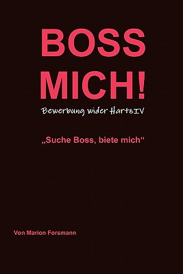 BOSS MICH! (German Edition), Forsmann, Marion