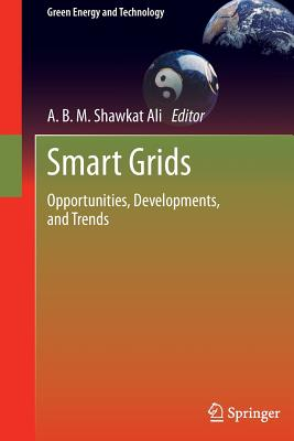 Smart Grids: Opportunities, Developments, and Trends (Green Energy and Technology)