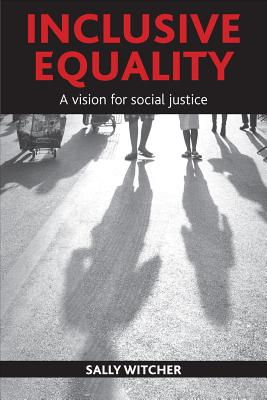 Image for Inclusive Equality: A Vision for Social Justice