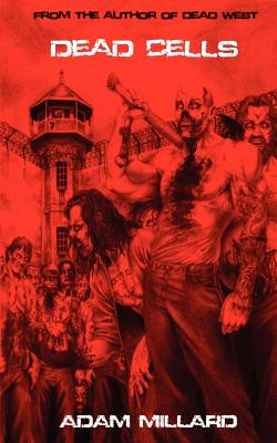 Dead Cells, Millard, Adam